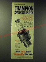 1942 Champion Spark Plugs Ad - More vital, more dependable