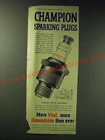1942 champion spark Plugs Ad - More vital, more dependable than ever