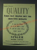 1942 Singer Motors Limited Ad - Quality Times may change