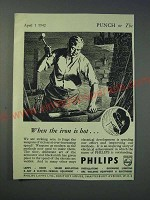 1942 Philips Lamps Ltd Ad - When the iron is hot…