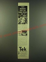 1940 Tek Toothbrush Ad - Teeth insurance costs this young woman just 4 a month
