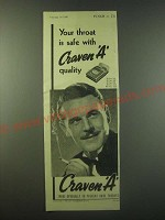 1940 Craven A Cigarettes Ad - Your throat is safe with Craven A quality