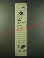 1940 Pimm's No.1 Cup Ad - You may have to be firm