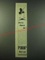 1940 Pimm's No.1 Cup Ad - Let's face it