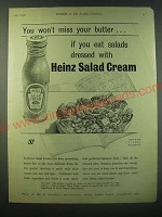 1940 Heinz Salad Cream Ad - You won't miss your butter if you eat salads