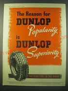 1940 Dunlop Tyres Ad - The reason for Dunlop popularity is Dunlop Superiority