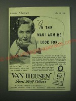 1940 Van Heusen Semi Stiff Collars Ad - In the man I admire I look for