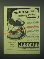 1940 Nescafe Coffee Ad - Perfect Coffee instantly made!