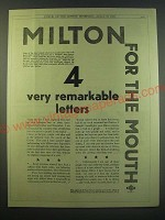 1930 Milton Antiseptic Ad - Milton for the mouth 4 very remarkable letters