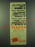 1953 Ferodo Brake Linings Ad - Make motoring really safe with Ferodo