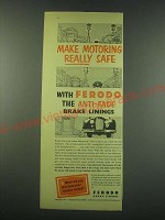 1953 Ferodo Brake Linings Ad - Make motoring really safe