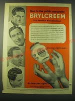 1953 Brylcreem Hairdressing Ad - Men in the public eye prefer