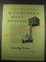 1953 Coventry Fork Lift Truck Ad - Frustration one of the first loads