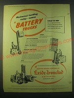 1953 Exide-Ironclad Batteries Ad - Mechanical handling today
