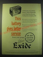 1953 Silver Exide Battery Ad - This battery gives better service