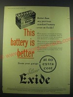 1953 Silver Exide Battery Ad - This battery is better