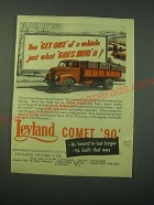 1953 Leyland Comet 90 Truck Ad - You get out of a vehicle just what goes into it