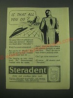 1942 Steradent Denture Cleaner Ad - Is that all you do?