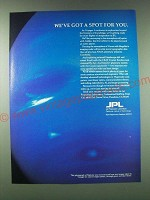 1989 JPL Jet Propulsion Laboratory Ad - We've got a spot for you