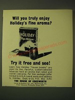 1964 House of Edgeworth Holiday Pipe Mixture Ad - Will you truly enjoy