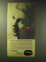 1963 Campana Solitair Makeup Ad - Come out of hiding with a fresh new complexion