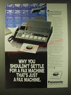 1989 Panasonic KX-F320 Fax Machine Ad - Why you shouldn't settle