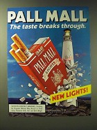 1989 Pall Mall Lights Cigarettes Ad - Pall Mall The Taste breaks through