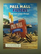1989 Pall Mall Filters Cigarettes Ad - Pall Mall Filters The Taste Breaks