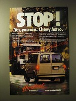 1989 Chevy Astro Van Ad - Stop! Yes, you can. Chevy Astro