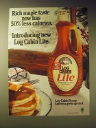 1989 Log Cabin Syrup Ad - Rich maple taste now has 50% less calories