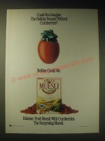 1989 Ralston Fruit Muesli Cereal Ad - Could you imagine the holiday season