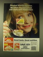 1989 Nabisco Frosted Wheat Squares Ad - No Other Can make This Statement