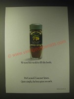 1989 McCormick Gourmet Spices Ad - We travel the world to fill this bottle