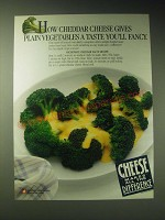 1989 National Dairy Board Ad - How cheddar cheese gives plain vegetables
