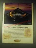 1989 Jacuzzi Fiore Whirlpool Bath Ad - Jacuzzi. You deserve the experience