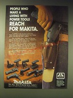 1989 Makita Power Tools Ad - People who make a living with power tools