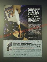 1989 Valvoline Oil Ad - Two bucks says you can't buy a better motor oil