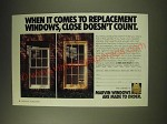 1989 Marvin Windows Ad - When it comes to replacement windows