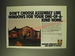 1989 Marvin Windows Ad - Don't choose assembly line windows