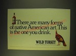 1989 Wild Turkey Bourbon Ad - There are many forms of native American art.