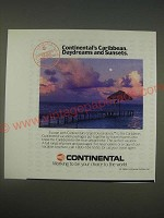 1989 Continental Airlines Ad - Continental's Caribbean. Daydreams and Sunsets