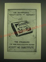 1902 Packer's Tar Soap Ad - For shampooing toilet, bath and nursery
