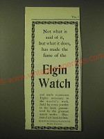1902 Elgin Watch Ad - Not what is said of it, but what it does