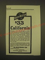 1902 North-Western Line Railroad Ad - The North-Western Line $33 to California