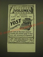 1902 Yost Typewiter Ad - Volumes of work can be done on the Yost typewriter