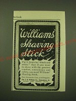 1902 Williams' Shaving Stick Ad - put it down in black and white