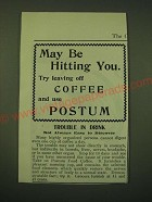 1902 Postum Food Coffee Ad - May be hitting you. Try leaving off coffee