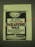 1902 Standard Oil Paraffine Wax Ad - On Jellies