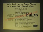 1893 Fahys Gold Filled Watch Case Ad - Why lock up so much money in a solid