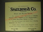 1893 Spaulding & Co. Gold and Silver Smiths Ad - We announce recent